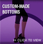 DANCEWEAR CUSTOM MADE BOTTOMS